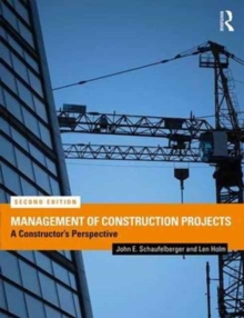 Management of Construction Projects : A Constructor's Perspective, Paperback / softback Book