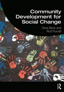 Community Development for Social Change, Hardback Book