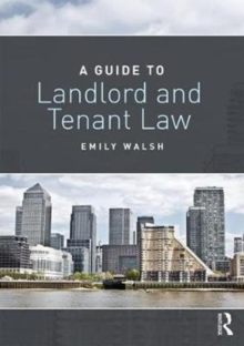 A Guide to Landlord and Tenant Law, Paperback Book