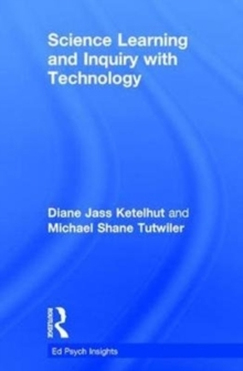 Science Learning and Inquiry with Technology, Hardback Book