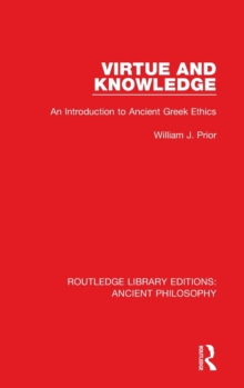 Virtue and Knowledge : An Introduction to Ancient Greek Ethics, Hardback Book