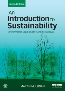 An Introduction to Sustainability : Environmental, Social and Personal Perspectives, Paperback Book