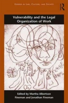 Vulnerability and the Legal Organization of Work, Paperback / softback Book