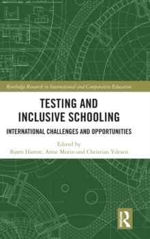 Testing and Inclusive Schooling : International Challenges and Opportunities, Hardback Book
