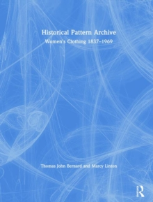 Historical Pattern Archive : Women's Clothing 1837-1969, Hardback Book
