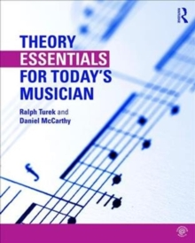 Theory Essentials for Today's Musician (Textbook), Paperback / softback Book