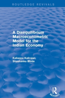 Revival: A Disequilibrium Macroeconometric Model for the Indian Economy (2003), Paperback / softback Book
