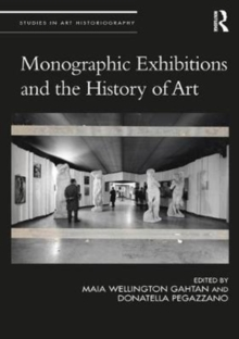 Monographic Exhibitions and the History of Art, Hardback Book