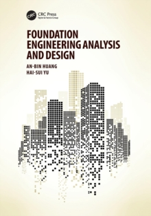 Foundation Engineering Analysis and Design, Paperback / softback Book