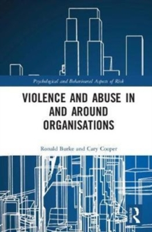 Violence and Abuse In and Around Organisations, Hardback Book