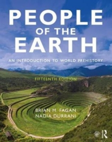People of the Earth : An Introduction to World Prehistory, Paperback / softback Book