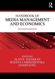 Handbook of Media Management and Economics, Paperback Book