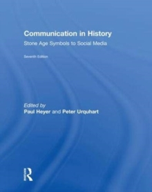 Communication in History : Stone Age Symbols to Social Media, Hardback Book
