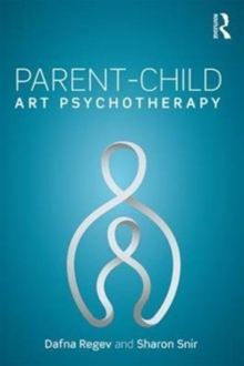Parent-Child Art Psychotherapy, Paperback / softback Book