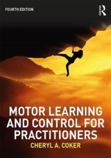 Motor Learning and Control for Practitioners, Paperback / softback Book