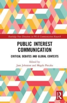 Public Interest Communication : Critical Debates and Global Contexts, Hardback Book