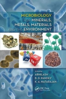 Microbiology for Minerals, Metals, Materials and the Environment, Paperback / softback Book