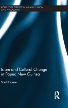 Islam and Cultural Change in Papua New Guinea, Hardback Book