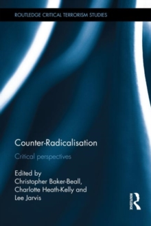 Counter-Radicalisation : Critical Perspectives, Hardback Book