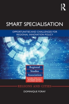 Smart Specialisation : Opportunities and Challenges for Regional Innovation Policy, Hardback Book
