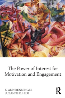The Power of Interest for Motivation and Engagement, Paperback / softback Book