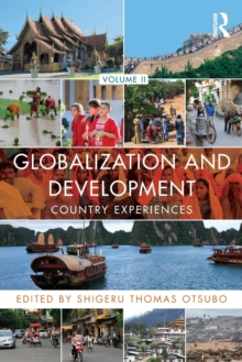 Globalization and Development Volume II : Country experiences, Paperback / softback Book