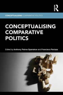 Conceptualising Comparative Politics, Paperback / softback Book
