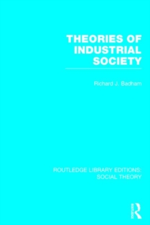 Theories of Industrial Society, Hardback Book