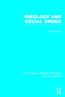 Ideology and Social Order, Hardback Book