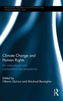 Climate Change and Human Rights : An International and Comparative Law Perspective, Hardback Book