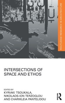 Intersections of Space and Ethos, Hardback Book