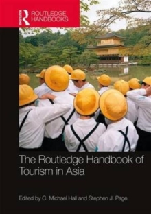 The Routledge Handbook of Tourism in Asia, Hardback Book