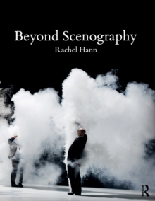 Beyond Scenography, Paperback / softback Book