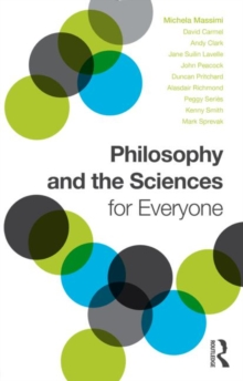 Philosophy and the Sciences for Everyone, Paperback / softback Book