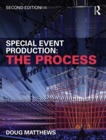 Special Event Production: The Process, Paperback / softback Book