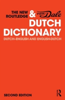 The New Routledge & Van Dale Dutch Dictionary : Dutch-English and English-Dutch, Paperback / softback Book