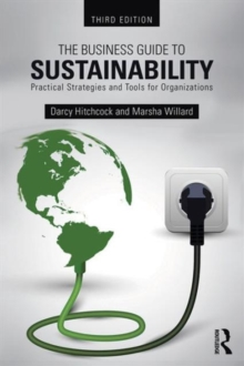 The Business Guide to Sustainability : Practical Strategies and Tools for Organizations, Paperback / softback Book