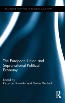 The European Union and Supranational Political Economy, Hardback Book