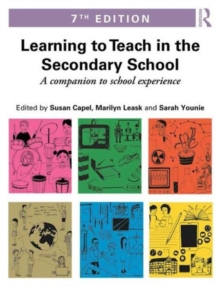 Learning to Teach in the Secondary School : A companion to school experience, Paperback Book