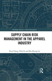 Supply Chain Risk Management in the Apparel Industry, Hardback Book