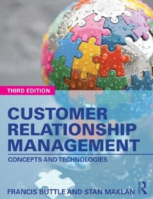 Customer Relationship Management : Concepts and Technologies, Paperback Book