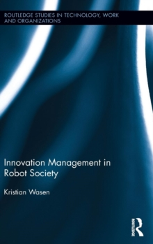 Innovation Management in Robot Society, Hardback Book