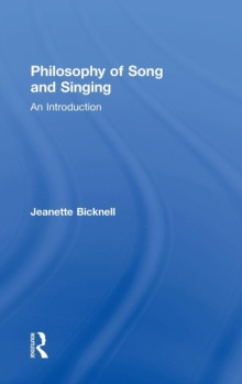 Philosophy of Song and Singing : An Introduction, Hardback Book