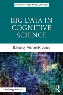 Big Data in Cognitive Science, Paperback / softback Book