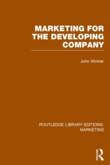Marketing for the Developing Company, Hardback Book