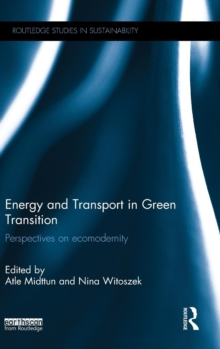 Energy and Transport in Green Transition : Perspectives on Ecomodernity, Hardback Book