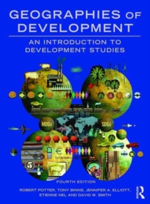 Geographies of Development : An Introduction to Development Studies, Paperback / softback Book