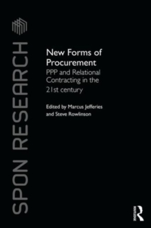 New Forms of Procurement : PPP and Relational Contracting in the 21st Century, Hardback Book