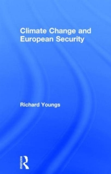 Climate Change and European Security, Hardback Book