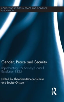 Gender, Peace and Security : Implementing UN Security Council Resolution 1325, Hardback Book